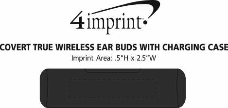 Imprint Area of Covert True Wireless Ear Buds with Charging Case