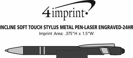 Imprint Area of Incline Soft Touch Stylus Metal Pen - Laser Engraved - 24 hr