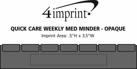 Imprint Area of Quick Care Weekly Med Minder - Opaque