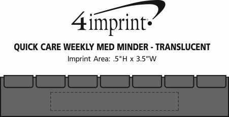 Imprint Area of Quick Care Weekly Med Minder - Translucent