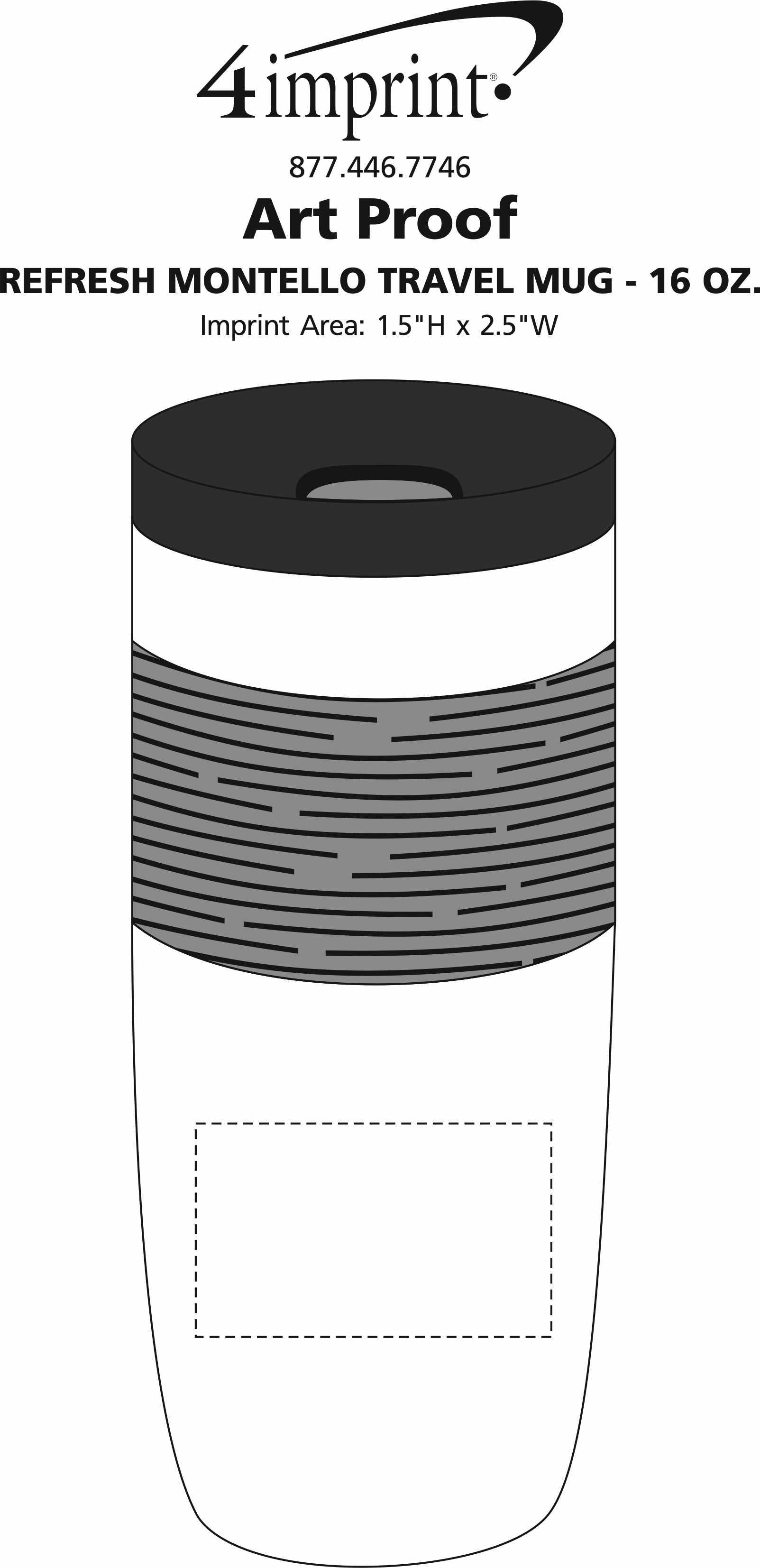 Imprint Area of Refresh Montello Travel Mug - 16 oz.