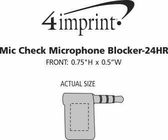 Imprint Area of Mic Check Microphone Blocker - 24 hr
