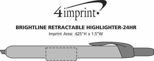 Imprint Area of Brightline Retractable Highlighter - 24 hr