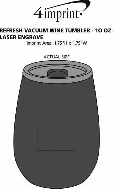 Imprint Area of Refresh Vacuum Wine Tumbler - 10 oz. - Laser Engraved
