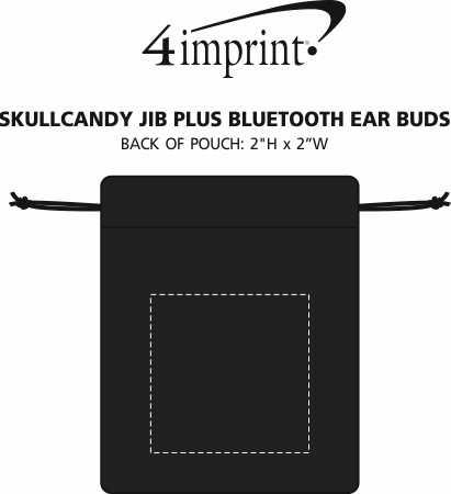 Imprint Area of Skullcandy Jib Plus Active Bluetooth Ear Buds