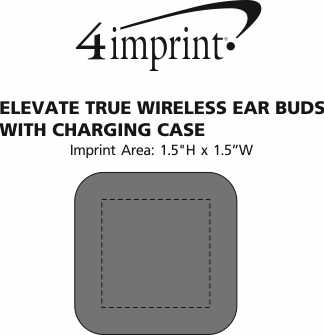 Imprint Area of Elevate True Wireless Ear Buds with Charging Case