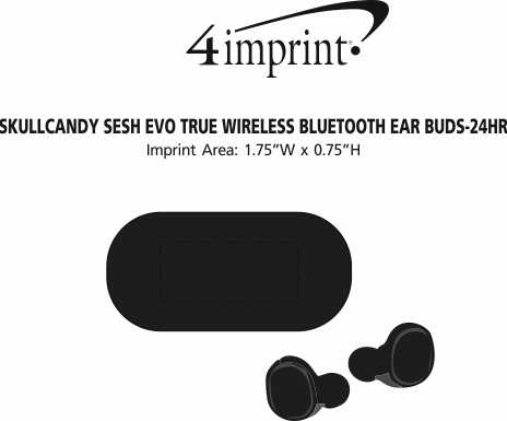 Imprint Area of Skullcandy Sesh Evo True Wireless Bluetooth Ear Buds - 24 hr