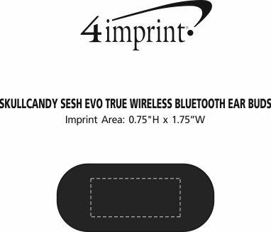 Imprint Area of Skullcandy Sesh Evo True Wireless Bluetooth Ear Buds