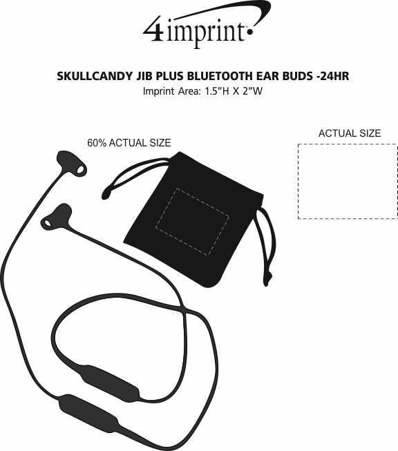 Imprint Area of Skullcandy Jib Plus Bluetooth Ear Buds - 24 hr