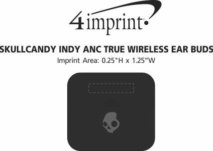 Imprint Area of Skullcandy Indy ANC True Wireless Ear Buds