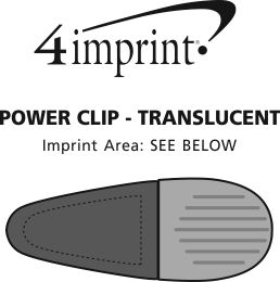 Imprint Area of Power Clip - Translucent