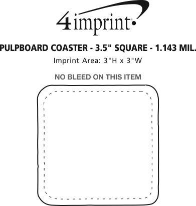 "Imprint Area of Pulpboard Coaster - 3.5"" Square - 1.143 mil."