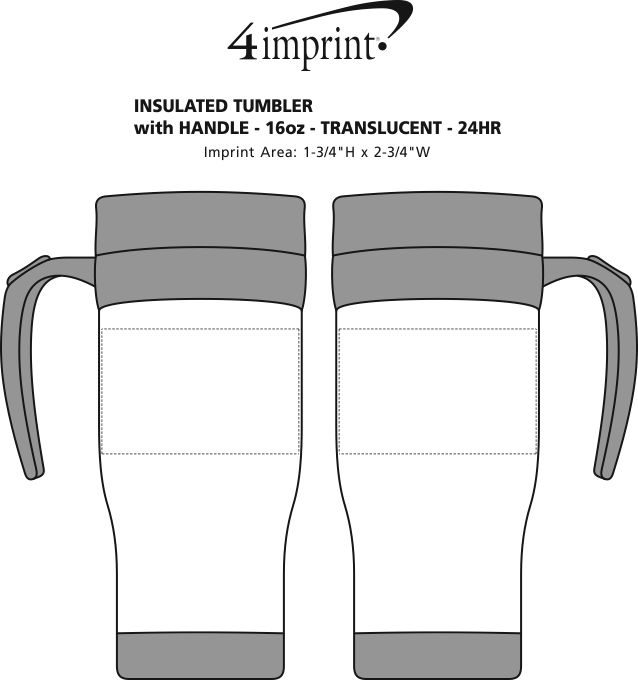 Imprint Area of Insulated Tumbler with Handle - 16 oz. - Translucent - 24 hr