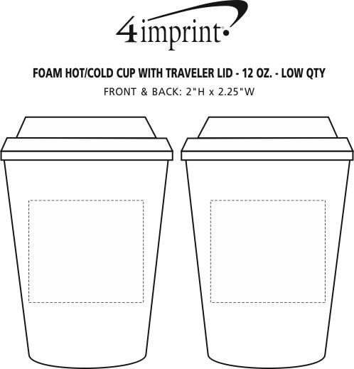Imprint Area of Foam Hot/Cold Cup with Traveler Lid - 12 oz. - Low Qty