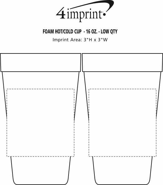 Imprint Area of Foam Hot/ Cold Cup - 16 oz. - Low Qty
