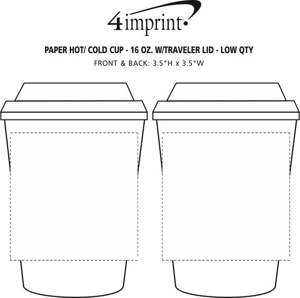 Imprint Area of Paper Hot/Cold Cup with Traveler Lid - 16 oz. - Low Qty