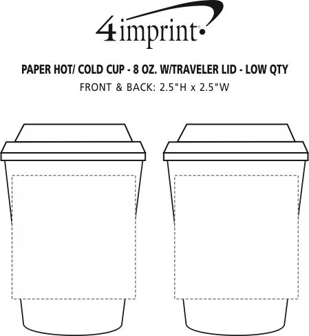 Imprint Area of Paper Hot/Cold Cup with Traveler Lid - 8 oz. - Low Qty