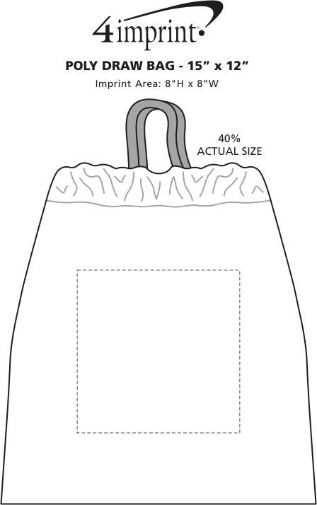 "Imprint Area of Poly-Draw Bag - 15"" x 12"""