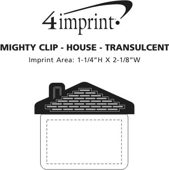 Imprint Area of Mighty Clip - House - Translucent