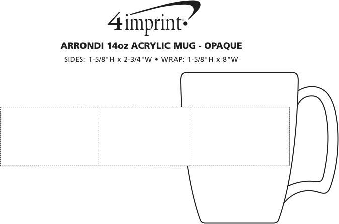 Imprint Area of Arrondi Acrylic Mug with Lid - 14 oz. - Opaque