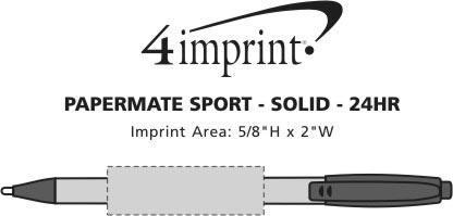 Imprint Area of Paper Mate Sport Pen - Opaque - 24 hr