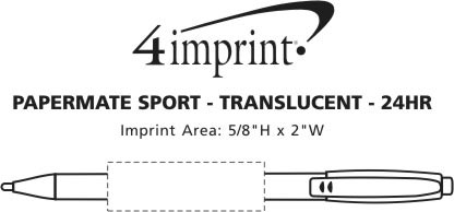 Imprint Area of Paper Mate Sport Pen - Translucent - 24 hr