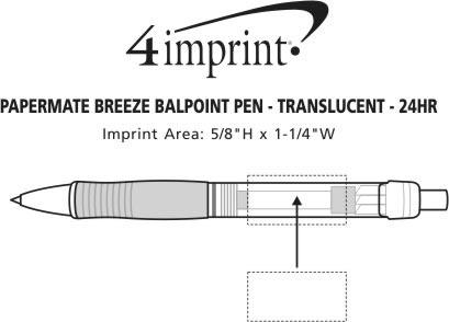 Imprint Area of Paper Mate Breeze Pen - Translucent - 24 hr