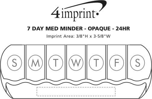 Imprint Area of 7-Day Med Minder - Opaque - 24 hr