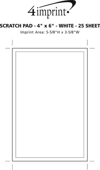 """Imprint Area of Scratch Pad - 6"""" x 4"""" - White - 25 Sheet"""