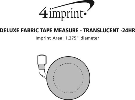 Imprint Area of Deluxe Fabric Tape Measure - Translucent - 24 hr