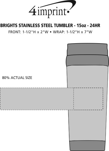 Imprint Area of Brights Stainless Steel Tumbler - 15 oz. - 24 hr