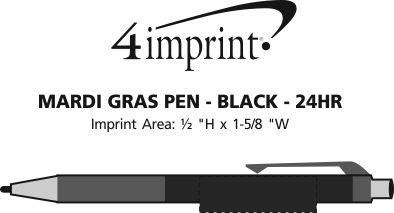 Imprint Area of Mardi Gras Pen - Black Barrel - 24 hr